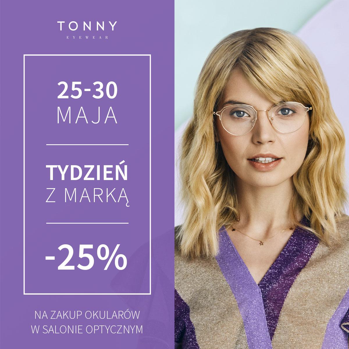 Tydzień w dobrym stylu z marką TONNY w salonach Optyk Kierszniowski! 25-30 maja. Przyjdź, skorzystaj!